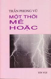 Tran Phong Vu Bia Mot Thoi Me Hoac