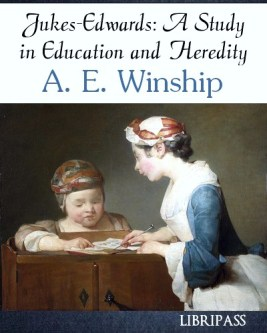 a_e_winship-jukesedwards_a_study_in_education_and_heredity